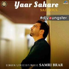 Yaar Sahare song download by Samri Brar