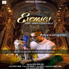 Excuses song download by Garry Sandhu