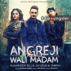 Angreji Wali Madam (Dj Hans Remix) Kulwinder Billa mp3
