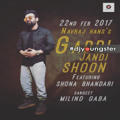 Gaddi Jandi Shoon song download by Navraj Hans
