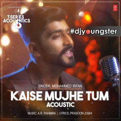 Kaise Mujhe Tum (Acoustic) song download by Mohammed Irfan