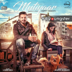 Mutiyaar song download by Happy Raikoti