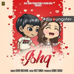 Ishq song download by Isher Bachhal