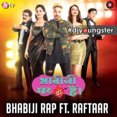 Bhabiji Ghar Par Hain song download by Raftaar