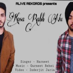 Main Kosa Rabb Nu song download by Harneet