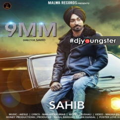 9 MM song download by Sahib