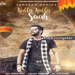 Kalla Kalla Saah song download by Sangram Hanjra