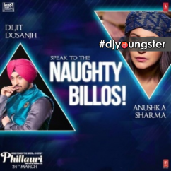 Naughty Billos song download by Diljit Dosanjh