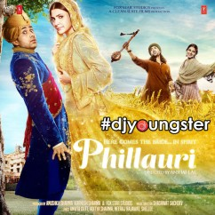Phillauri Movie Songs song download by Diljit Dosanjh
