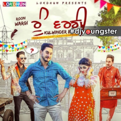 Roon Wargi song download by Kulwinder Billa