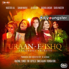 Uraan E Ishq song download by Naseebo Lal