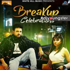 Breakup Celebrations song download by Amardeep Maana