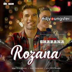 Rozana song download by Shreya Ghoshal