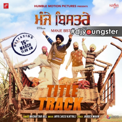 Manje Bistre song download by Nachattar Gill