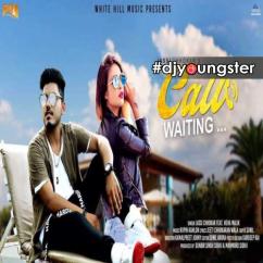 Call Waiting song download by Jassi Chhokar
