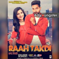 Raah Takdi song download by Gurvinder Aulakh