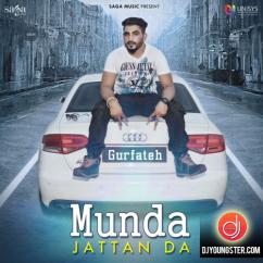 Munda Jattan Da song download by Gurfateh