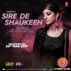 Sire De Shaukeen song download by Sabrina
