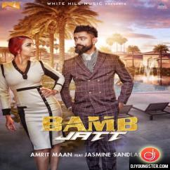 Bamb Jatt song download by Amrit Maan