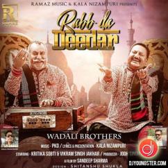 Rabb Da Deedar song download by Wadali Brothers