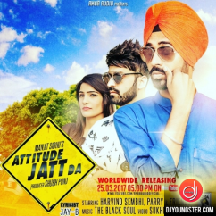 Attitude Jatt Da song download by Manjit Sidhu