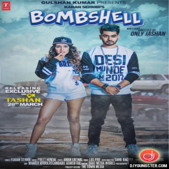 Bombshell song download by Karan Sehmbi
