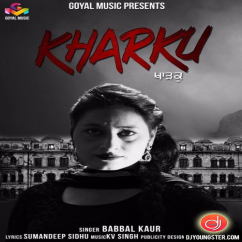 Kharku song download by Babbal Kaur