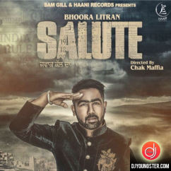 Salute song download by Bhoora Litran