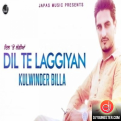 Dil Te Laggiyan song download by Kulwinder Billa
