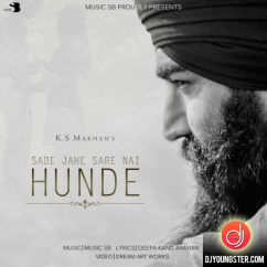 Sare Nahi Hunde song download by Ks Makhan