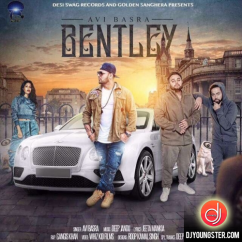 Bentley song download by Avi Basra