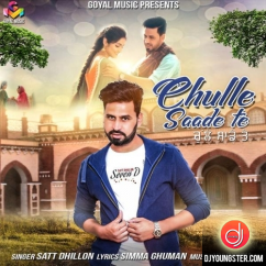 Chulle Saade Te song download by Satt Dhillon