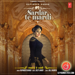 Sardar Te Mardi song download by Rupinder Handa