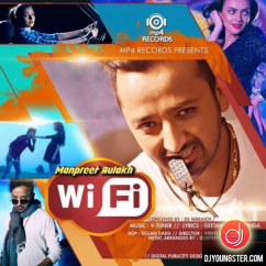 WiFi song download by Manpreet Aulakh