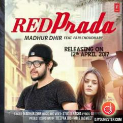 Red Prada song download by Madhur Dhir