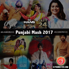 Punjabi Mash 2017 song download by Dj Hans