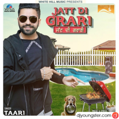 Jatt Di Grari song download by Taari