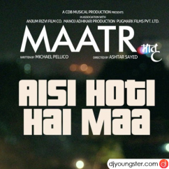 Aisi Hoti Hai Maa song download by Kavita Seth