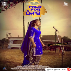 Folk For Punjab song download by Anmol Gagan Maan