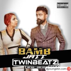 Bamb Jatt (Twinbeatz Remix) song download by Amrit Maan