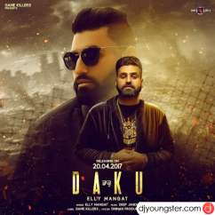 Daku song download by Elly Mangat