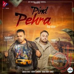 Pind Pehra song download by Harvy Sandhu