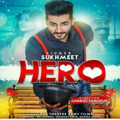 Hero song download by Sukhmeet
