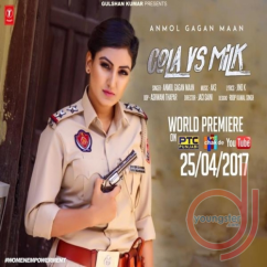 Cola Vs Milk song download by Anmol Gagan Maan