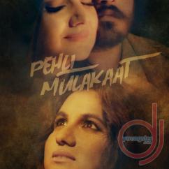 Pehli Mulakaat song download by Kalyani