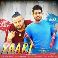 Yaari song download by Guri