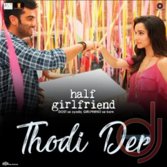 Thodi Der song download by Sherya Ghoshal