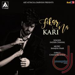 Fikar Na Kari song download by Inder Chahal