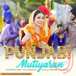 Punjabi Mutiyaran song download by Jasmine Sandlas