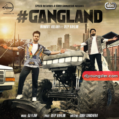 Gangland song download by Mankirt Aulakh